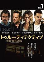 TRUE DETECTIVE/トゥルー・ディテクティブ セカンド・シーズン Vol.1