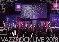 VAZZROCK LIVE 2018の評価・レビュー(感想)・ネタバレ