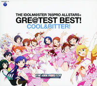 THE IDOLM@STER 765PRO ALLSTARS+GRE@TEST BEST!-COOL&BITTER!-の評価・レビュー(感想)・ネタバレ