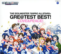 THE IDOLM@STER 765PRO ALLSTARS+GRE@TEST BEST!-LOVE&PEACE!-の評価・レビュー(感想)・ネタバレ